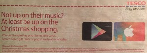 Evening Standard advert for Tesco 15% discount offer on iTunes and Google Play Store giftcards - ends 9th November..